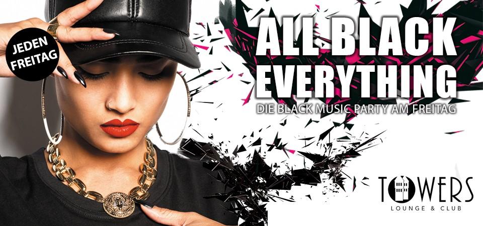 All Black - Die Black Music Party am Freitag im Towers Club Schlüterhallen Freising